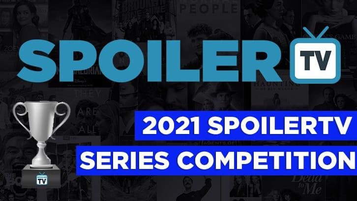 2021 SpoilerTV Series Championship - Nominations Open (Last Call)