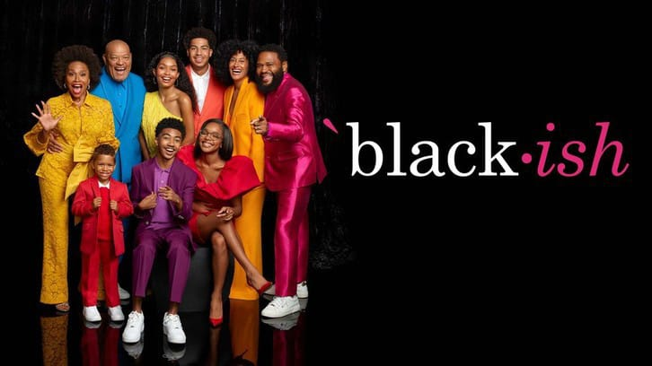 Black-ish - Season 7 - Open Discussion + Poll *Updated 19th May 2021*