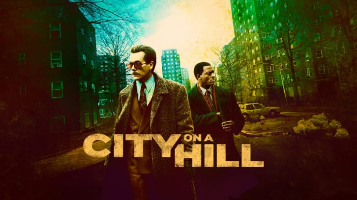 City on a Hill - Season 2 - Open Discussion + Poll *Updated 18th April 2021*