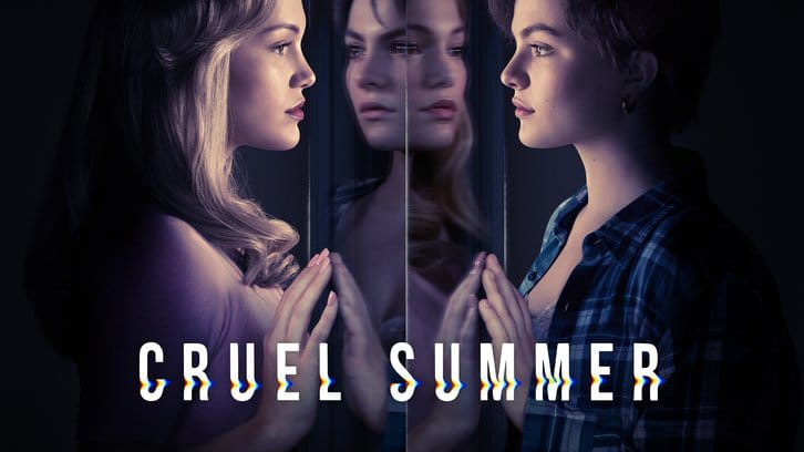 Cruel Summer - Season 1 - Open Discussion + Poll *Updated 19th May 2021*