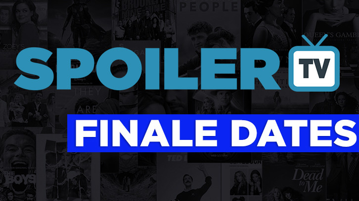 Upcoming Finale Dates 2021 *Updated 4th March 2021*