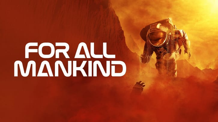 For All Mankind - Season 2 - Open Discussion + Poll *Updated 23rd April 2021* Season Finale
