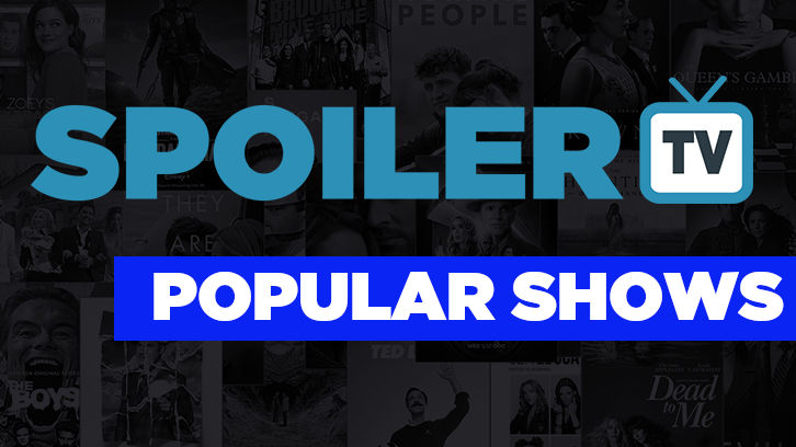 Most Popular Shows and Articles on SpoilerTV - July 2021