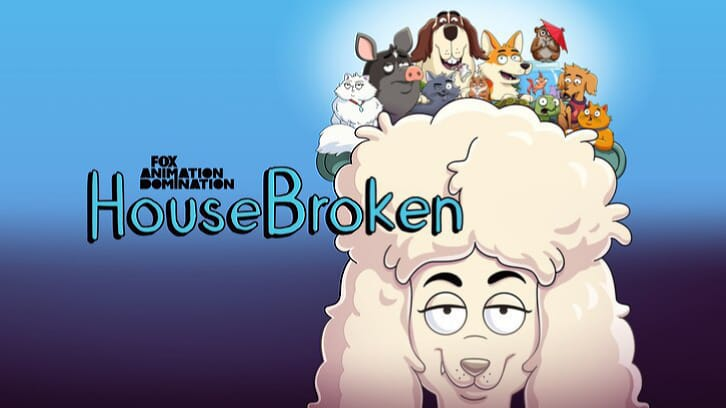Housebroken - Season 1 - Open Discussion + Poll *21st June 2021*