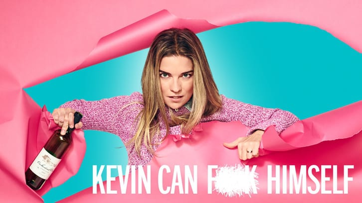 Kevin Can F**k Himself - Season 1 - Open Discussion + Poll *Updated 2nd August 2021*