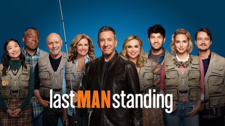 Last Man Standing - Season 9 - Open Discussion + Poll *Updated 22nd April 2021*