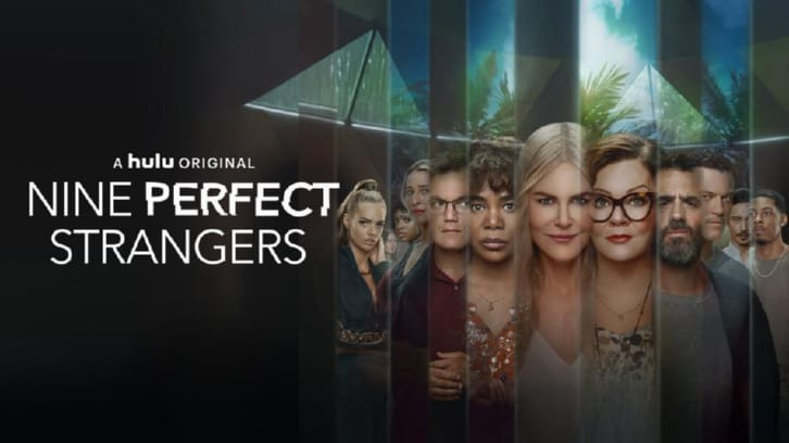 Nine Perfect Strangers - Episodes 7&8 - Review