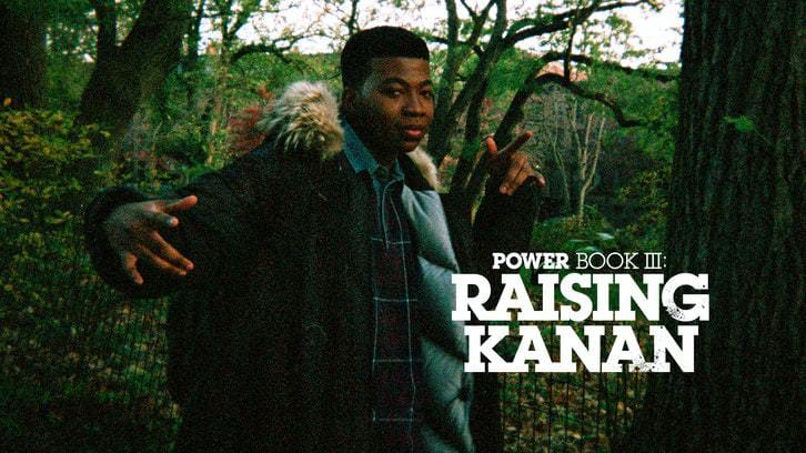 Power Book III: Raising Kanan - Season 1 - Open Discussion + Poll *Updated 1st August 2021*