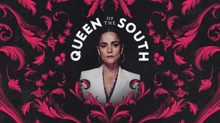Queen of the South - Season 5 - Open Discussion + Poll *Updated 5th May 2021*