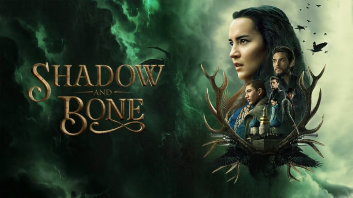 Shadow and Bone - Advance Preview: An Adaption Done Right