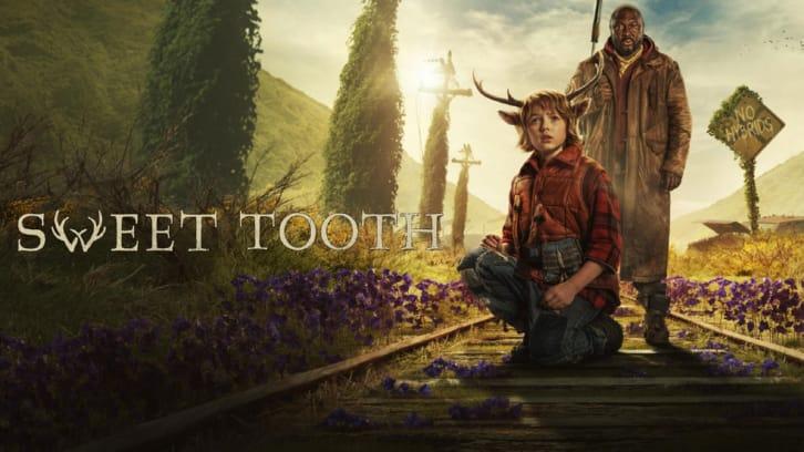 Sweet Tooth - Renewed for a 2nd Season?