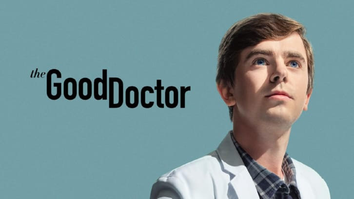 POLL : What did you think of The Good Doctor - Letting Go?