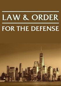 Law and Order For The Defense